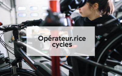 Fiche métier : Opérateur.trice cycles
